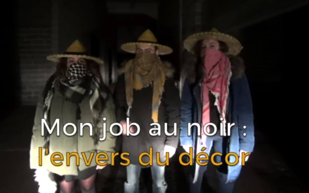 Job au noir : l'envers du décor