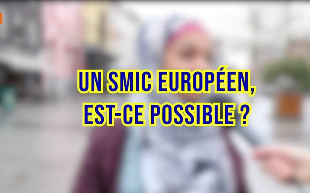 Le SMIC EUROPÉEN [L'Europe du quotidien Épisode 1/4]