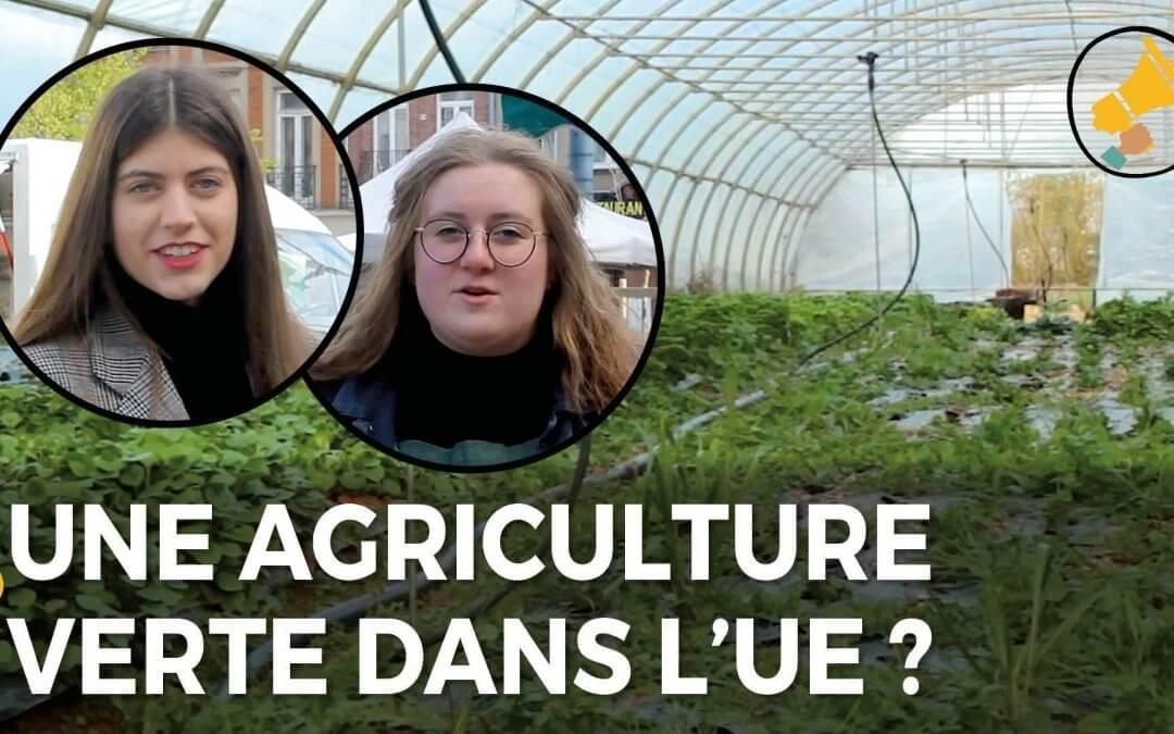 L'agriculture de l'Union européenne peut-elle être verte ?