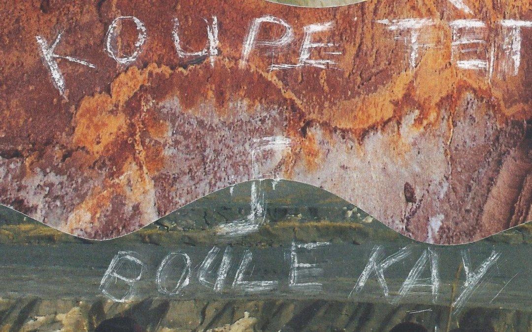 Koup Tet et Boule Kay